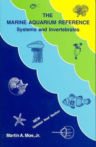 9780939960057: The Marine Aquarium Reference: Systems and Invertebrates