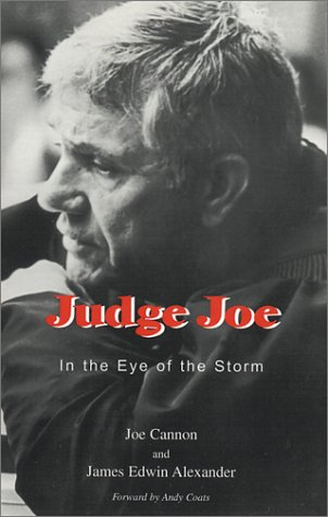 Judge Joe: In the Eye of the Storm (0939965208) by Joe Cannon; James Edwin Alexander