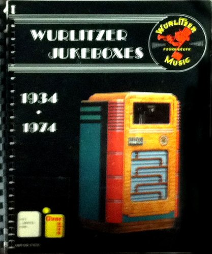 9780939971190: Wurlitzer Jukeboxes and Other Nice Things