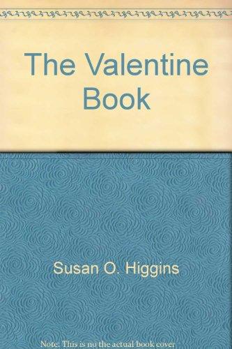 9780939973064: The Valentine Book