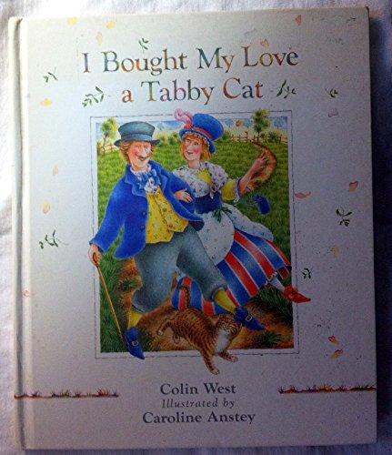 9780939979127: I Bought My Love a Tabby Cat