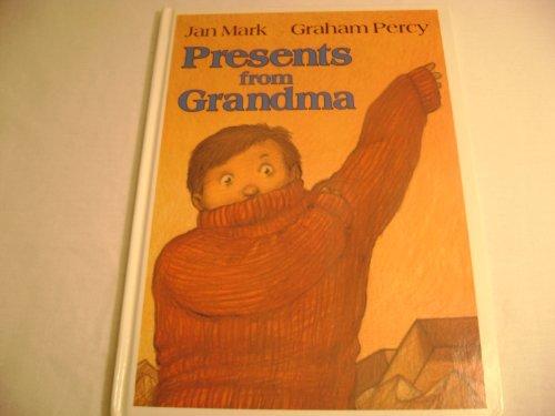 Presents from Grandma: Jan Mark