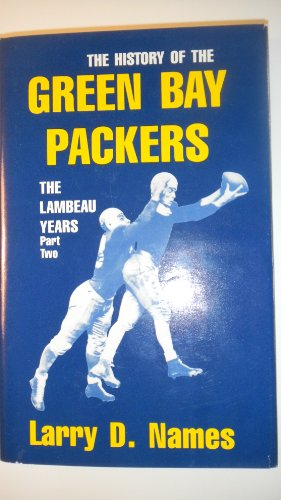 9780939995011: The History of the Green Bay Packers: The Lambeau Years, Part Two