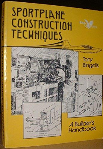 9780940000315: Sportplane Construction Techniques (Tony Bingelis Ser.))