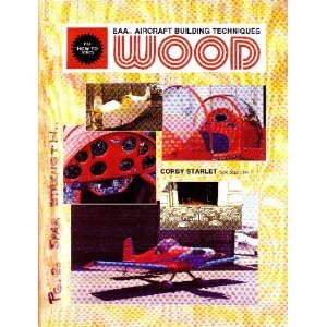 """EAA aircraft building techniques, wood (EAA """"How to"""" series) by Poberezny, Paul: ..."""