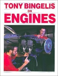 Tony Bingelis on Engines: Bingelis, Tony