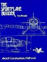 9780940000575: Sportplane Builder: Aircraft Construction Methods (Tony Bingelis Ser.))