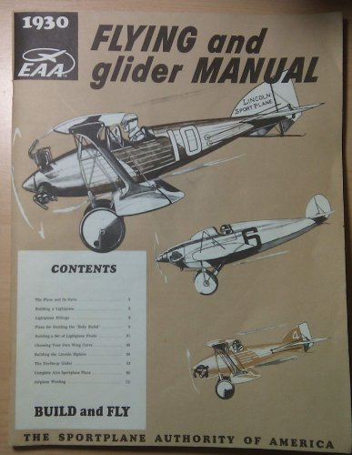 """1930 Flying and Glider Manual (Build and: S. H. """"Wes"""""""
