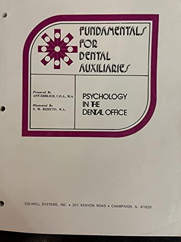 Psychology in the Dental Office (Fundamentals for: Ann Ehrlich