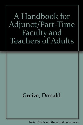 9780940017214: A Handbook for Adjunct/Part-Time Faculty and Teachers of Adults