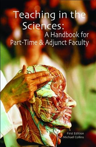9780940017351: Teaching in the Sciences: A Handbook for Part-Time & Adjunct Faculty