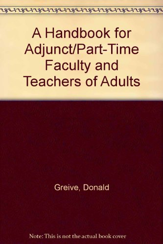 9780940017375: A Handbook for Adjunct/Part-Time Faculty and Teachers of Adults