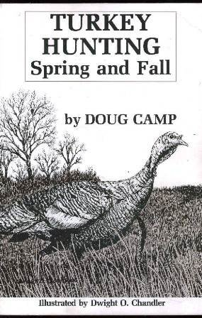 9780940022010: Turkey Hunting: Spring and Fall