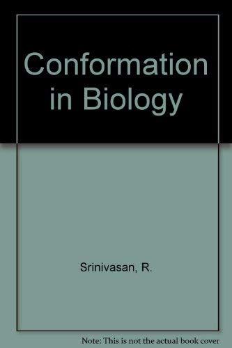 Conformation in Biology: Srinivasan, R.
