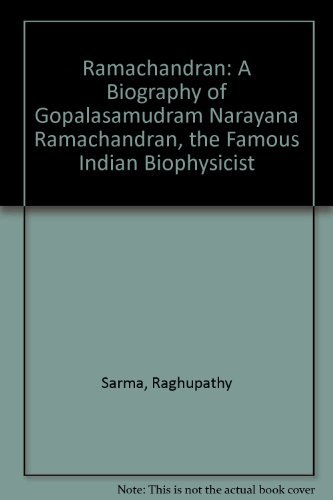 9780940030787: Ramachandran: A Biography of Gopalasamudram Narayana Ramachandran, the Famous Indian Biophysicist