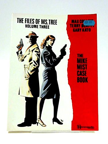 9780940031029: The Files of Ms. Tree, Volume Three: The Mike Mist Case Book