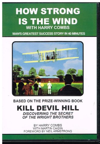 9780940053007: HOW STRONG IS THE WIND with Harry Combs (Man's Greatest Success Story in 40 Minutes)