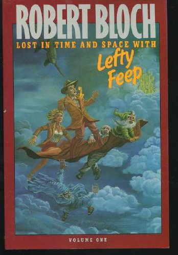 9780940064010: Lost in Time and Space with Lefty Feep: 001