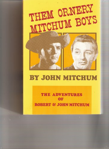 9780940064065: Them Ornery Mitchum Boys
