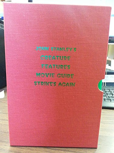 9780940064102: John Stanley's Creature Features Movie Guide Strikes Again: An A to Z Encyclopedia to the Cinema of the Fantastic or Is There a Mad Doctor/Dentist I
