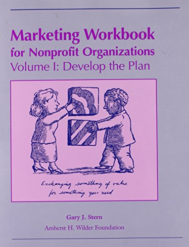 9780940069015: Marketing Workbook for Nonprofit Organizations: Develop the Plan