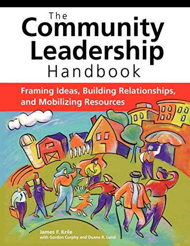 9780940069541: The Community Leadership Handbook: Framing Ideas, Building Relationships, and Mobilizing Resources
