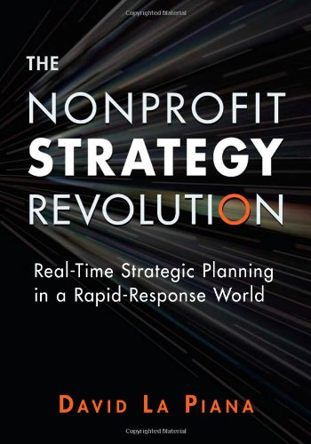 9780940069657: The Nonprofit Strategy Revolution: Real-Time Strategic Planning in a Rapid-Response World
