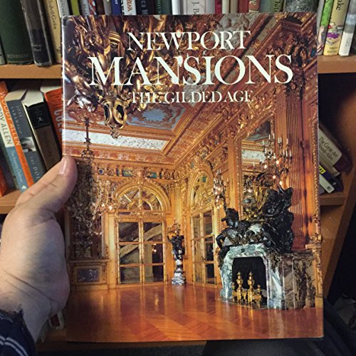 Newport Mansions: The Gilded Age: Cheek, Richard; Gannon,