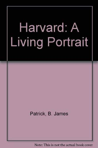 9780940078024: Harvard: A Living Portrait