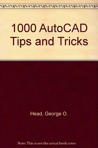 9780940087392: 1000 AutoCAD Tips and Tricks