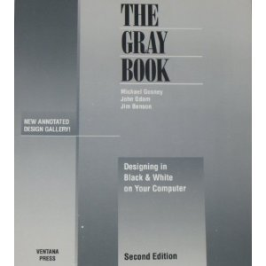 The Gray Book: Designing in Black and: Michael Gosney, Jim