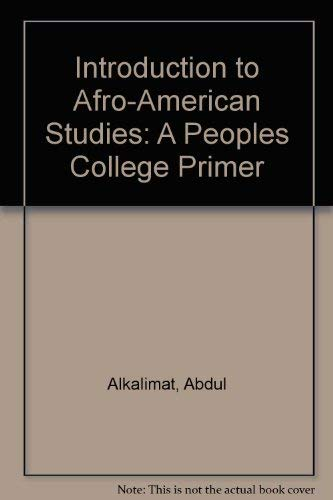 9780940103009: Introduction to Afro-American Studies: A Peoples College Primer