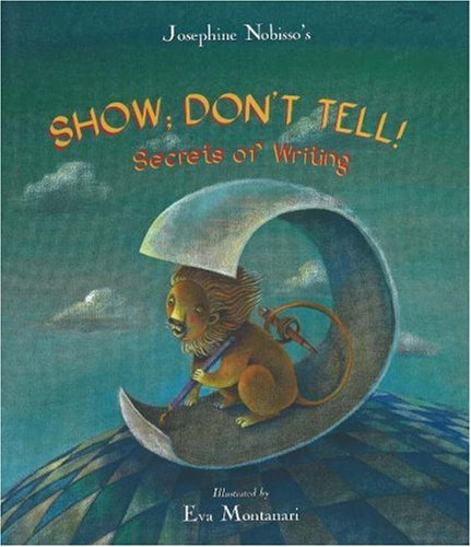 9780940112131: Show; Don't Tell!: Secrets of Writing