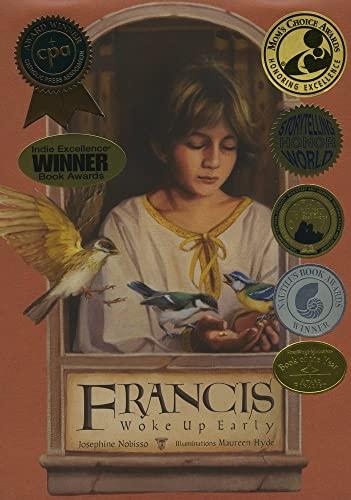 9780940112223: Francis Woke Up Early