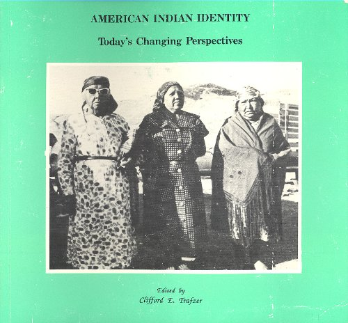 9780940113190: American Indian Identity Today's Changing Perspectives
