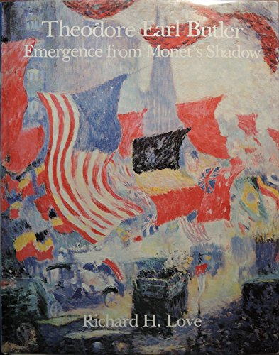 9780940114180: Theodore Earl Butler: Emergence from Monet's Shadow