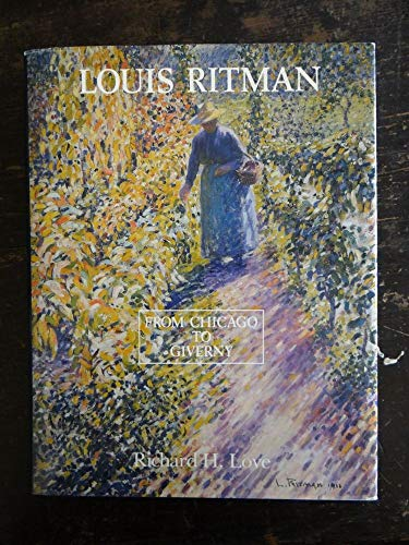 Louis Ritman, from Chicago to Giverny: How Louis Ritman Was Influenced by Lawton Parker and Other ...