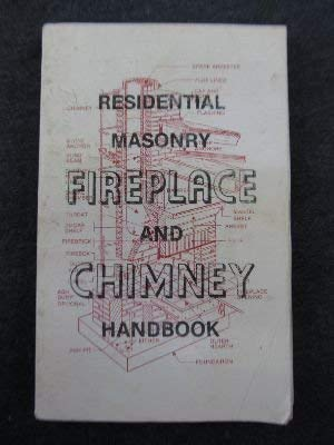 Residential Masonry Fireplace and Chimney Handbook: J.E. Amrhein
