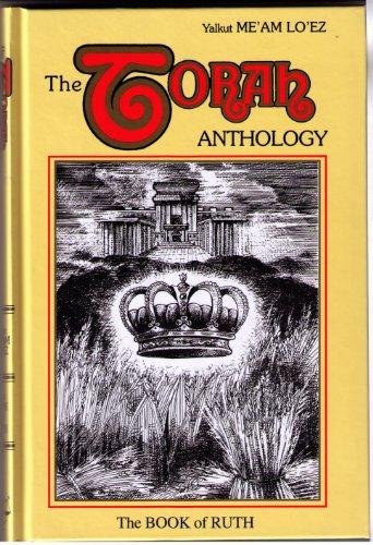 9780940118140: Torah Anthology - Book of Ruth (Me'am Lo'ez Series)