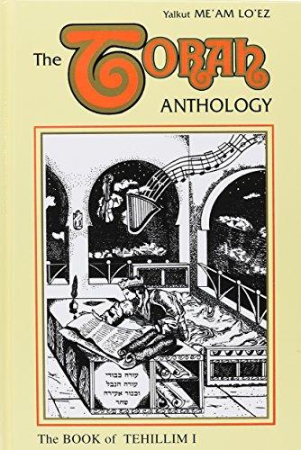 9780940118386: The Torah Anthology: Book of Tehillim(Psalms) 5 Vol. set ; Chapters 1-150 (Me'am Lo'ez Series)