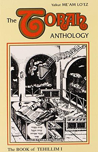 9780940118393: The Torah Anthology: Book of Tehillim(Psalms) Vol. 1: Chapters 1-32 , (Me'am Lo'ez Series)