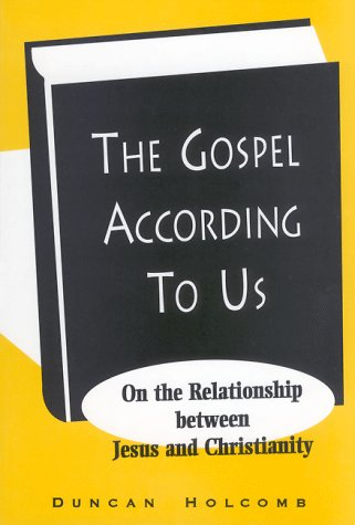 9780940121386: The Gospel According to Us