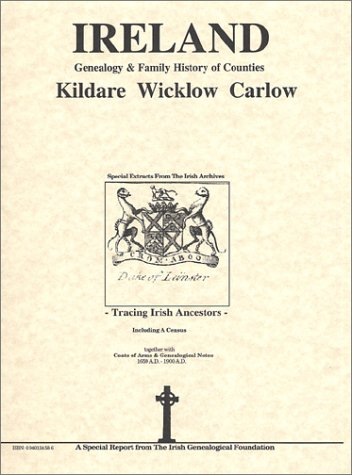 Ireland: Genealogy & Family History of Counties - Kildare, Wicklow, Carlow: O'Laughlin, Michael...