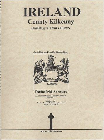 Co. Kilkenny Ireland, Genealogy & Family History Notes: O'Laughlin, Michael C.