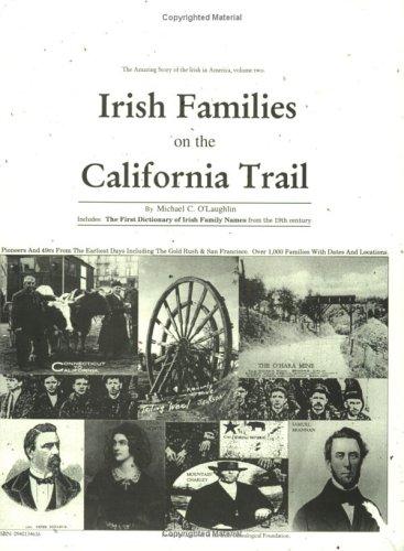 9780940134614: Irish Families on the California Trail