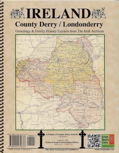 9780940134676: County Derry (Londonderry) Ireland, Genealogy & Family History, special extracts from the IGF archives