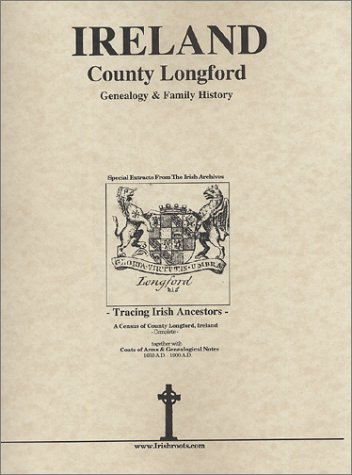 Co. Longford Ireland, Genealogy & Family History Notes: O'Laughlin, Michael C.