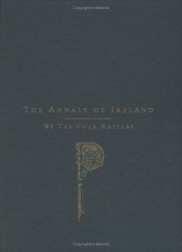 9780940134775: The Annals of Ireland Translated from the Original Irish of the Four Masters by Owen Connellan (2 Vol. Set)
