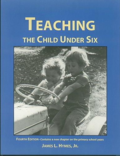 9780940139374: Teaching the Child Under 6