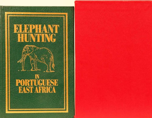 Elephant Hunting in Portuguese East Africa: Jose Pardal